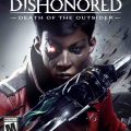 Dishonored: Death of the Outsider - Gamersmaze.com