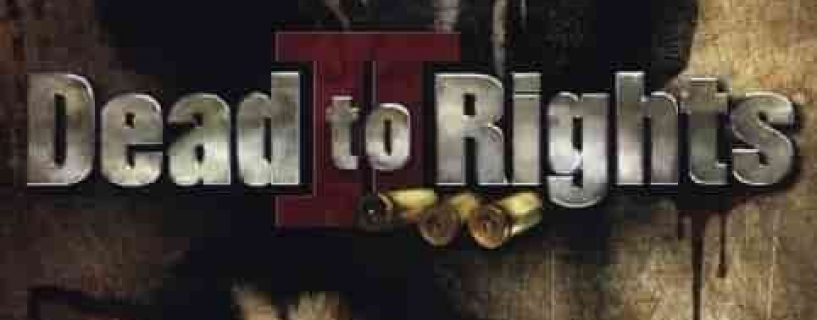 Dead to Rights II  Torrent Download